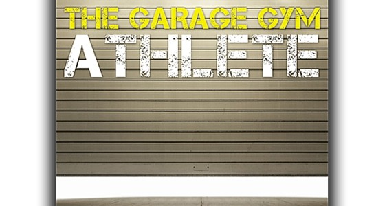 Garage gym athlete state of the revolution
