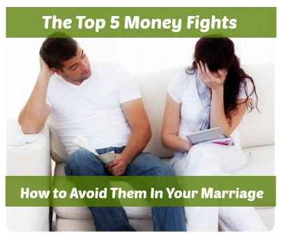 Top 5 Money Fights & How to Avoid Them in Your Marriage