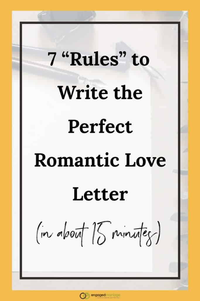 7 \u201cRules\u201d to Write the Perfect Romantic Love Letter (in about 15