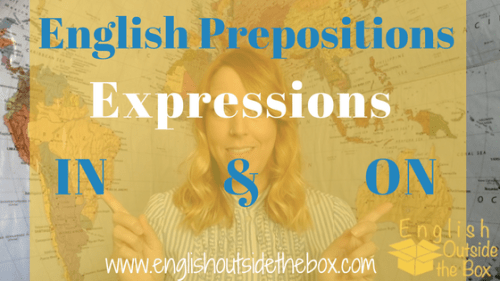 English Prepositions IN ON English Expressions