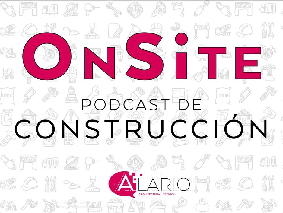 OnSite Podcast de construccion