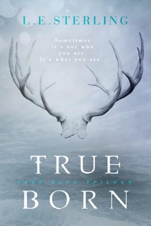 TRUE BORN 500x700 Cover Reveal: True Born by L.E. Sterling