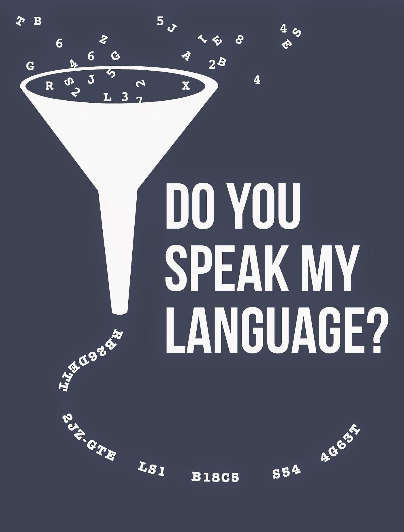Do You Speak My Language?