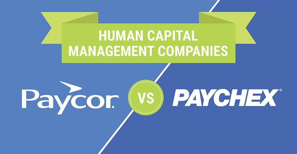 Paycor vs Paychex Human Capital Management Companies