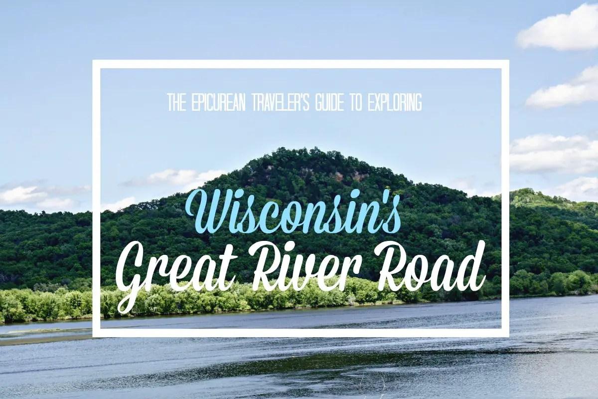 Exploring Wisconsin's Great River Road