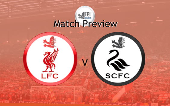 LFC Vs Swansea Match Preview