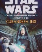 Medstar II Curandera Jedi - Michael Reaves portada