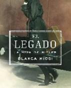 El legado (La hija de Hitler) - Blanca Miosi portada