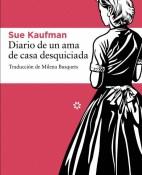 Diario de un ama de casa desquiciada - Sue Kaufman portada
