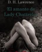 El amante de Lady Chatterley - D. H. Lawrence portada