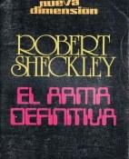 El arma definitiva - Robert Sheckley portada