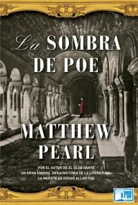 La sombra de Poe - Matthew Pearl portada