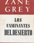 Los caminantes del desierto - Zane Grey portada
