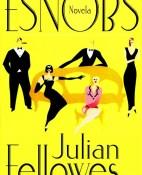 Esnobs - Julian Fellowes portada
