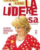 Esperanza Aguirre, la LidereS.A. - Alfredo Grimaldos portada