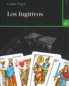 Los fugitivos - Carlos Pujol portada