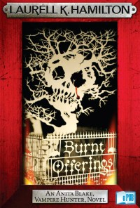 Burnt Offerings - Laurell K. Hamilton portada