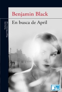 En busca de April - Benjamin Black portada