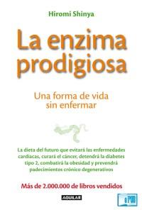 La enzima prodigiosa - Hiromi Shinya portada