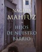 Hijos de nuestro barrio - Naguib Mahfuz portada