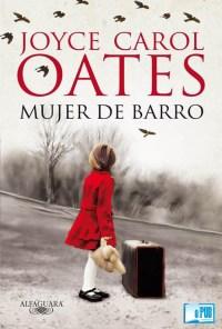 Mujer de barro - Joyce Carol Oates portada