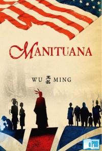 Manituana - Wu Ming portada