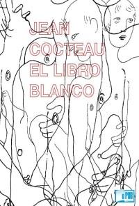 El libro blanco - Jean Cocteau portada