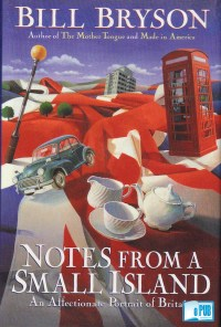 Notes from a Small Island An Affectionate Portrait of Britain - Bill Bryson portada