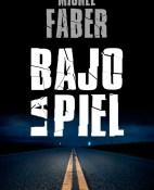 Bajo la piel - Michel Faber portada