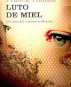 Luto de miel - Franck Thilliez