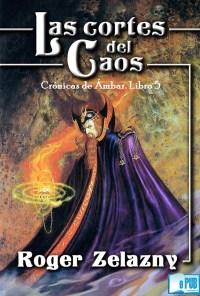 Las cortes del Caos - Roger Zelazny portada