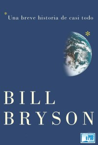 Una breve historia de casi todo - Bill Bryson portada