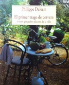 El primer trago de cerveza - Philippe Delerm portada