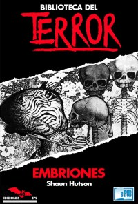Embriones - Shaun Hutson portada