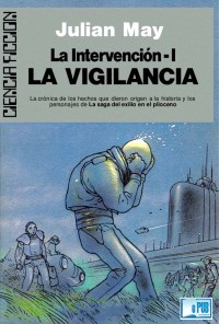 La vigilancia - Julian May portada