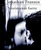 Movimiento fuerte - Jonathan Franzen  portadad