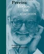 Todos los cuentos - Antonio Pereira portada
