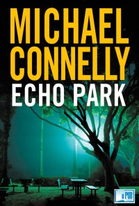 Echo Park - Michael Connelly portada