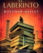 El laberinto - Matthew Reilly portada