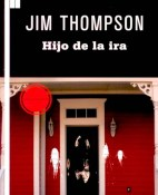 Hijo de la ira - Jim Thompson portada