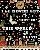 I'll never get out of this world alive - Steve Earle portada