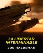 La libertad interminable - Joe Haldeman portada