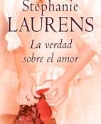 La verdad sobre el amor - Stephanie Laurens portada