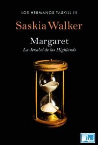 Margaret, la Jezabel de las Highlands - Saskia Walker portada