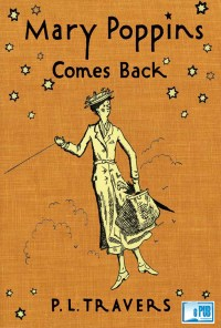Mary Poppins Comes Back - P. L. Travers portada