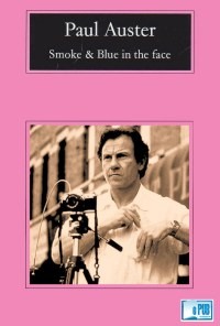 Smoke & Blue in the face - Paul Auster portada