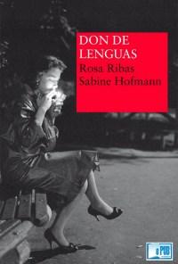 Don de lenguas - Rosa Ribas & Sabine Hofmann portada