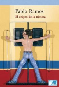 El origen de la tristeza - Pablo Ramos portada