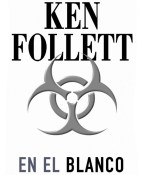 En el blanco - Ken Follett portada