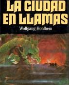 La ciudad en llamas - Wolfgang Hohlbein portada